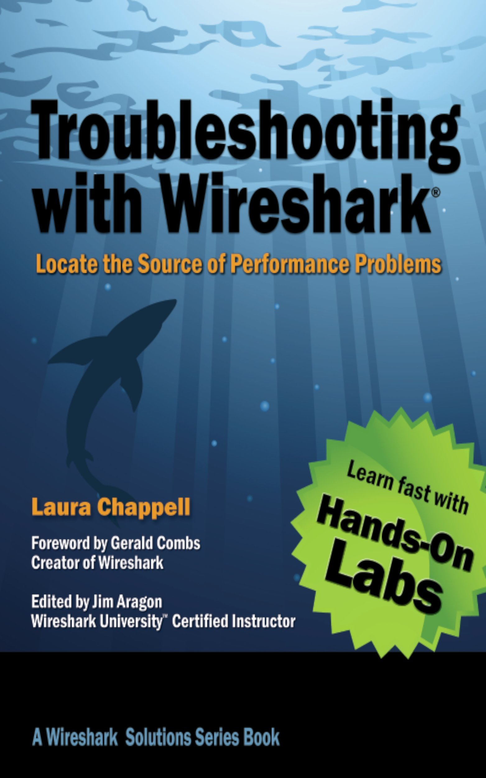 Troubleshooting With Wireshark  Locate The Source Of Performance Problems  Wireshark Solution Series   English Edition