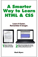 A Smarter Way to Learn HTML & CSS: Learn it faster. Remember it longer. Kindle Edition