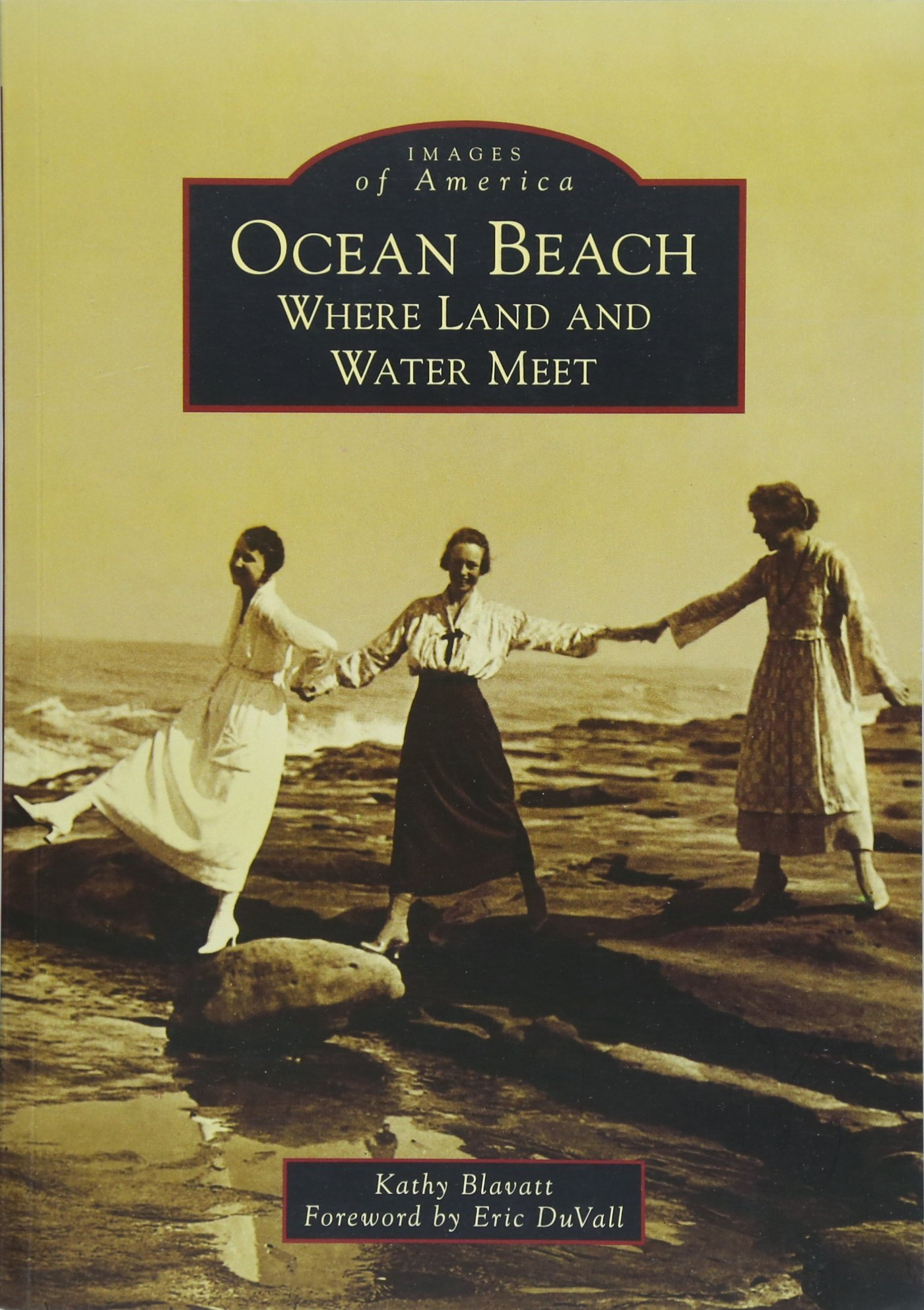 Download Ocean Beach: Where Land and Water Meet (Images of America) pdf