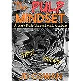 The Pulp Mindset: A NewPub Survival Guide