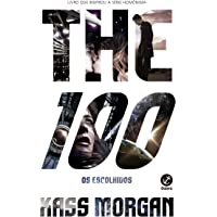 The 100: Os escolhidos (Vol. 1)