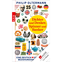 Dichter und Denker, Spinner und Banker: Eine deutsch-englische Beziehungsgeschichte (German Edition)
