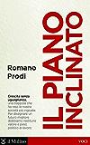 Il piano inclinato: Conversazione con Giulio Santagata e Luigi Scarola (Voci)
