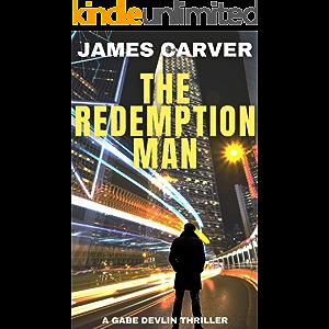 The Redemption Man (Gabe Devlin Thrillers Book 1)