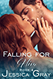 Falling for Him 4