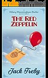 The Red Zeppelin (Hilary Manningham-Butler Book 2)