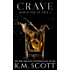 Crave (Addicted To You #1)