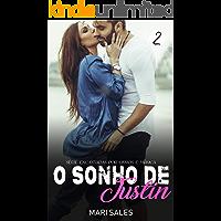 O Sonho de Justin (Encantadas Por Livros e Música Livro 2)