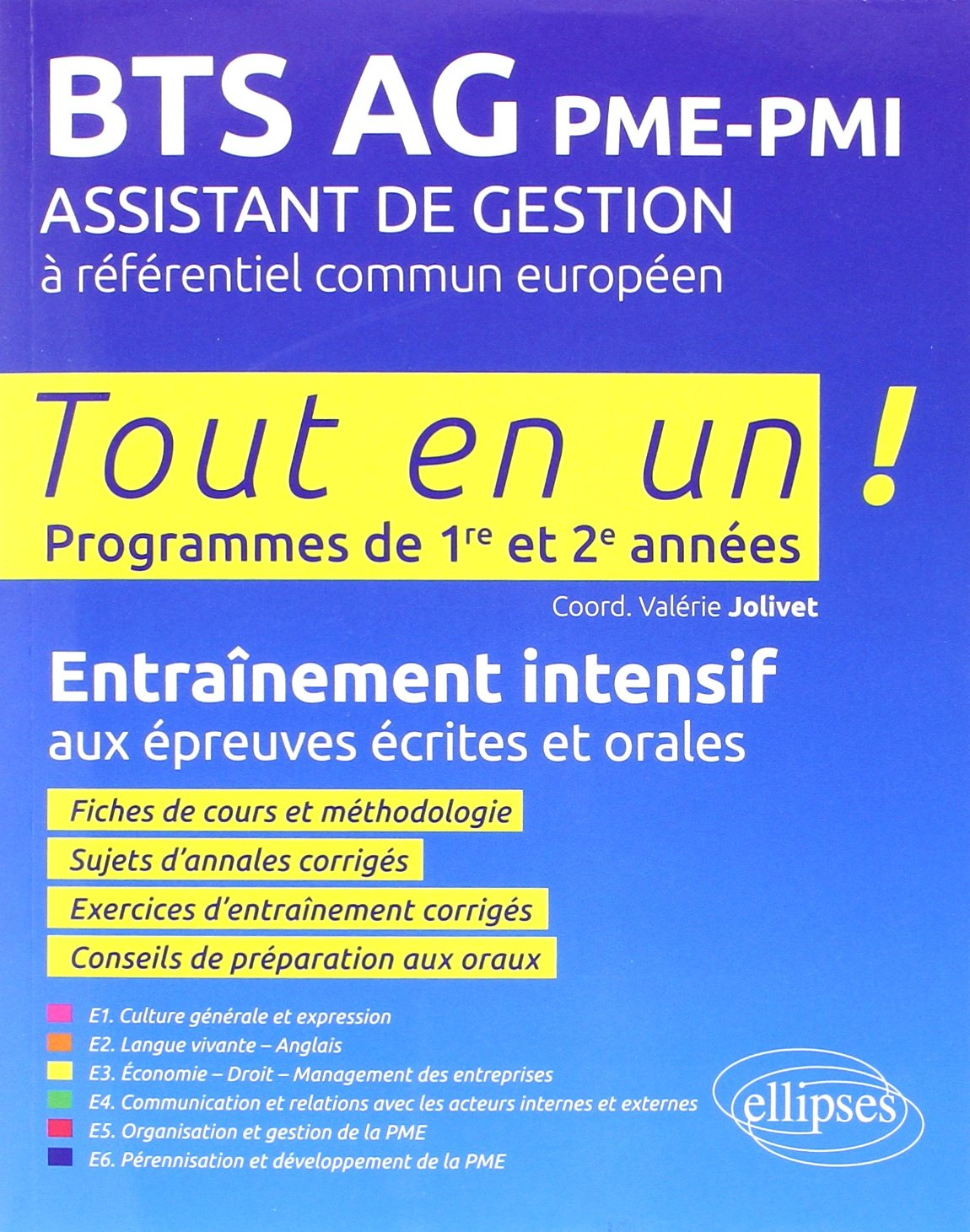 Tout en un Bts Ag Pme-Pmi Assistant de Gestion a Referentiel Commun Europeen (French) Paperback