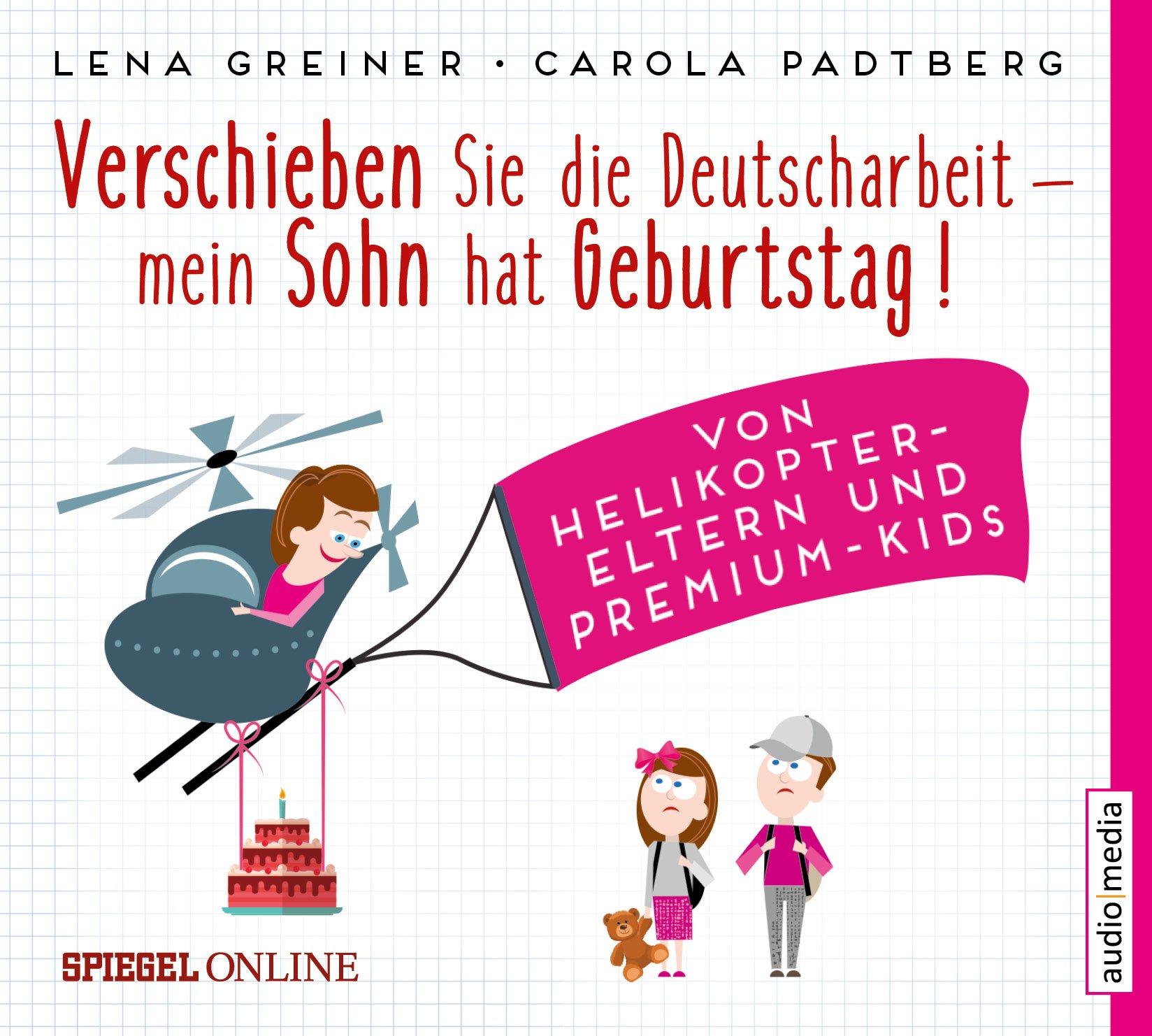 Verschieben Sie Die Deutscharbeit Mein Sohn Hat Geburtstag Von