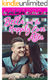 Bella and the Happily Ever After (Love on the Track Book 4)