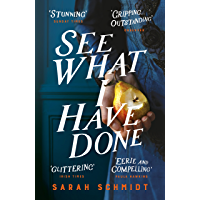 See What I Have Done: Longlisted for the Women's Prize for Fiction 2018 (English Edition)