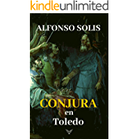 Conjura en Toledo: La historia del rey godo Wamba