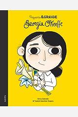 Pequeña & Grande Georgia O´Keeffe (Spanish Edition) Kindle Edition