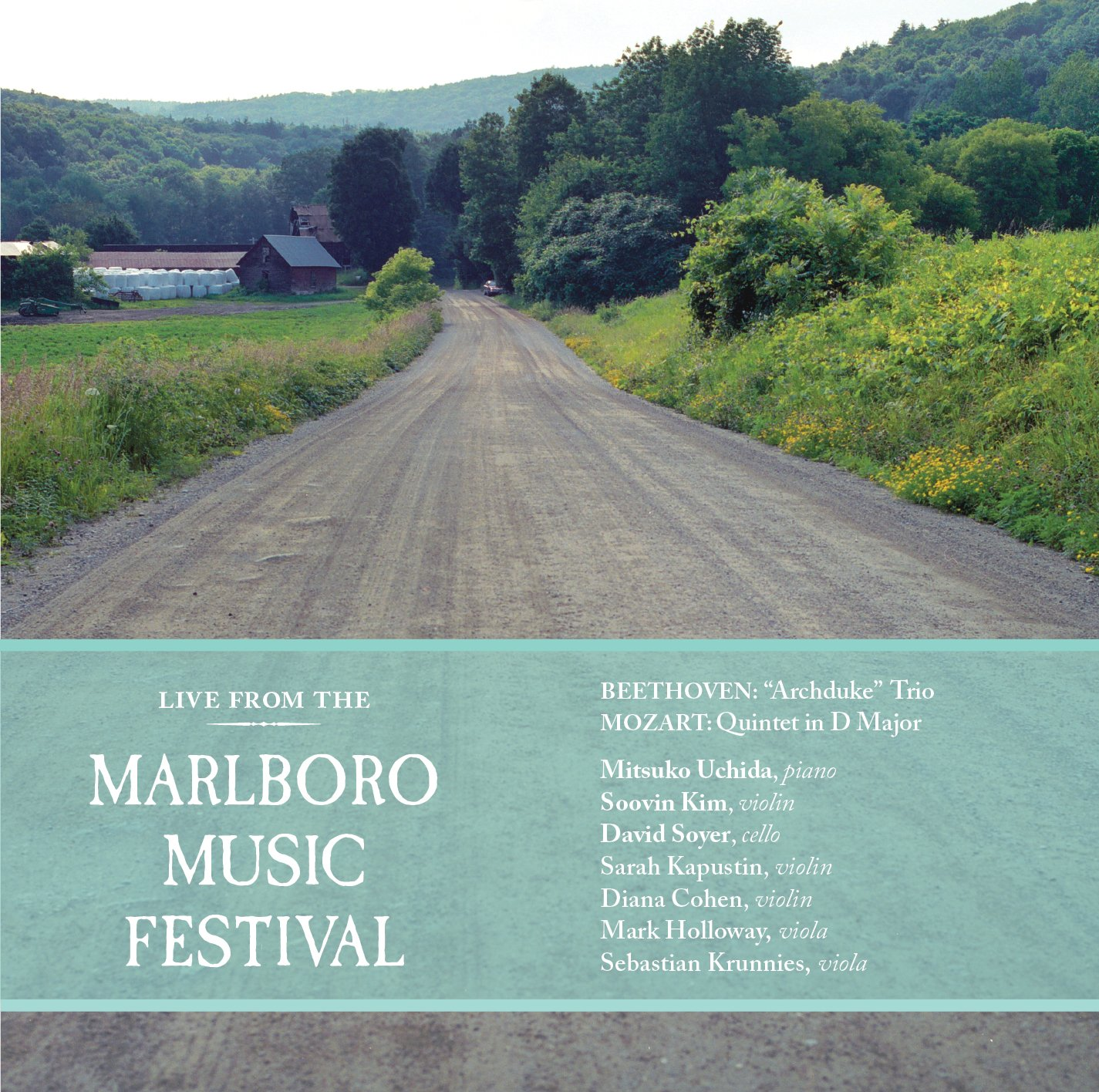 Mozart; Beethoven; Schubert: Marlboro Music Festival Live, Vol. 1
