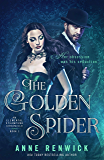 The Golden Spider (An Elemental Steampunk Chronicle Book 1)