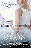 Moon of the Terrible (The Cain Chronicles Book 3)