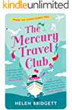 The Mercury Travel Club: Getting your life back on track has never been more funny!