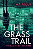The Grass Trail (The Trail Series)