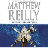 The Three Secret Cities: Jack West Junior, Book 5