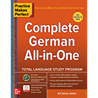 Practice Makes Perfect: Complete German All-in-One (German Edition)