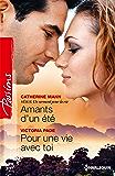 Amants d'un été - Pour une vie avec toi : T1 - Un serment pour la vie (Passions)