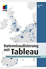 Datenvisualisierung mit Tableau (German Edition) Kindle Edition