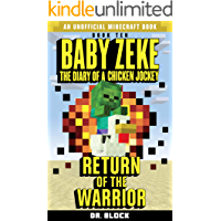 Baby Zeke: Return of the Warrior: The diary