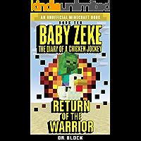 Baby Zeke: Return of the Warrior: The diary