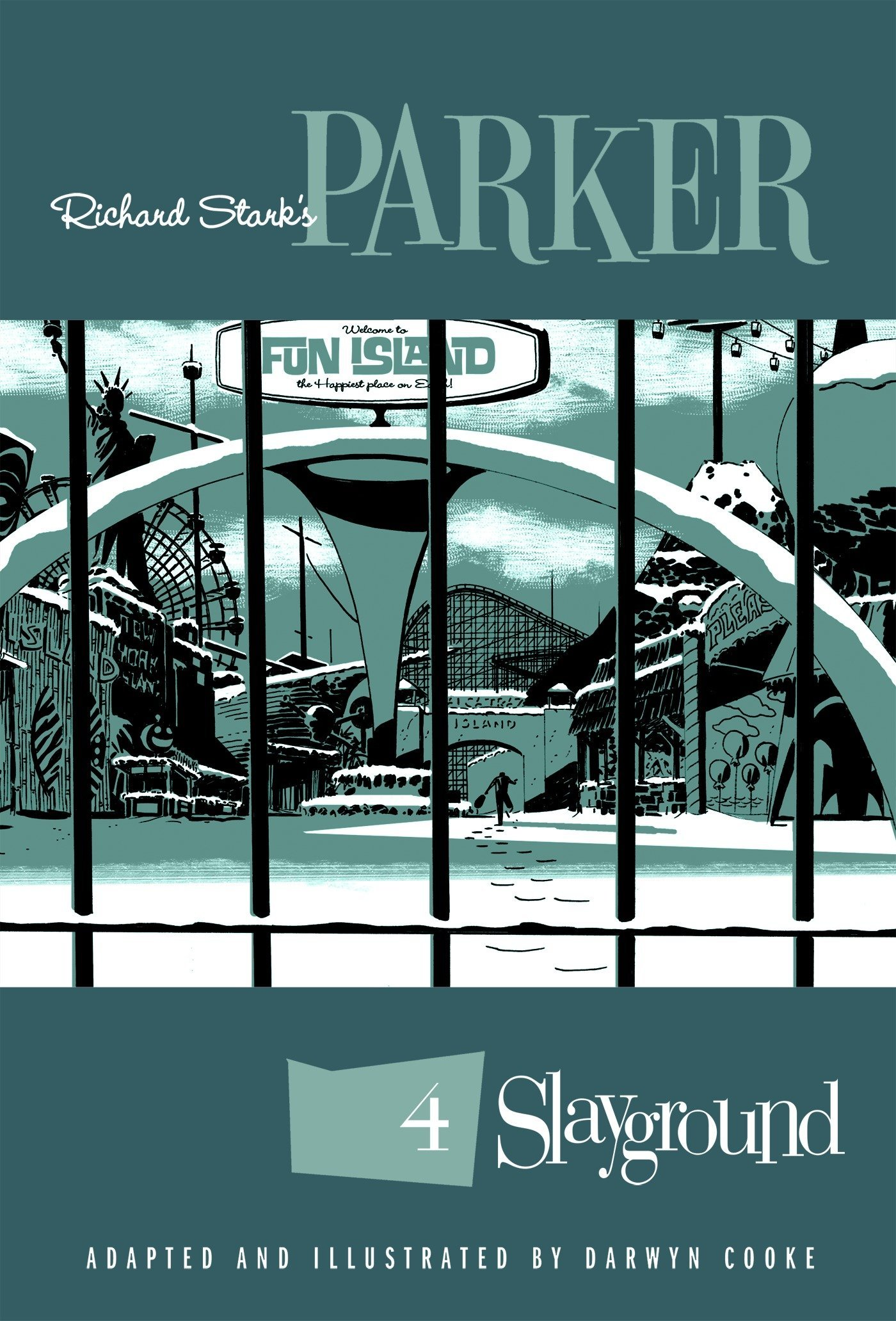Amazon Com Richard Stark S Parker Slayground 9781684051267 Stark Richard Cooke Darwyn Cooke Darwyn Books