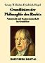 Grundlinien der Philosophie des Rechts: Naturrecht und Staatswissenschaft im Grundrisse