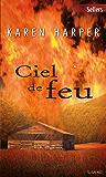Ciel de feu : T1 - Les secrets de Home Valley