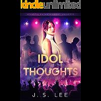 Idol Thoughts (A K-Pop Romance) (H3RO Book 1)