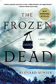 The Frozen Dead: A Novel (Commandant Martin Servaz)