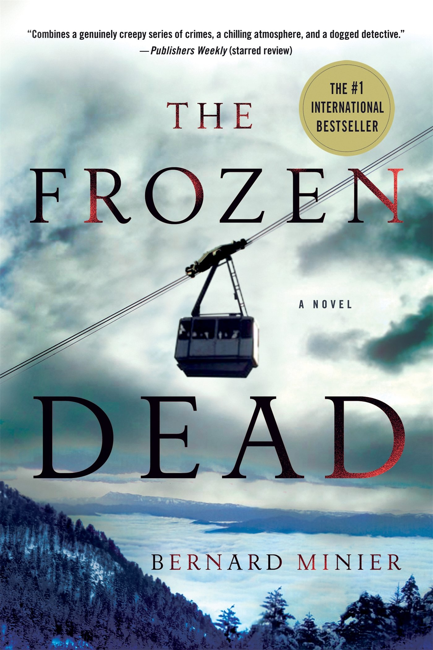 The Frozen Dead: A Novel (Commandant Martin Servaz): Bernard Minier ...
