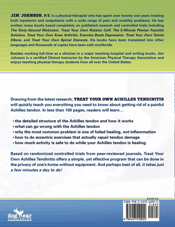 Treat Your Own Achilles Tendinitis: Jim Johnson: 9781457510922: Amazon:  Books