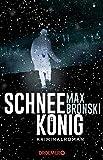 Schneekönig: Kriminalroman