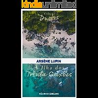 Arsène Lupin A Ilha dos Trinta Caixões (Coleção Duetos