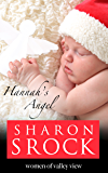 Hannah's Angel: inspirational women's fiction (Women of Valley View)