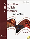 Macmillan english grammar in context. Essential. Sudent's book. With key. Per le Scuole superiori. Con CD-ROM