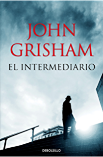 El intermediario (Spanish Edition)