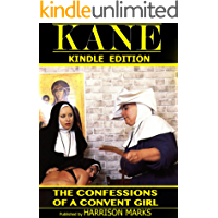 The Confessions of a Convent Girl - A Kane Magazine Interview