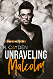 Unraveling Malcolm (Rebels and Nerds Book 2) (English Edition)