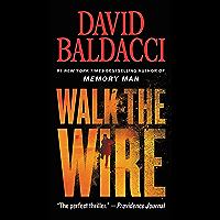 Walk the Wire (Amos Decker Book 6)