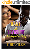 Dave & Treasure A Chicago Love Story