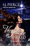 Vengeance Marked (The Alyx Rayer Trilogy Book 1)