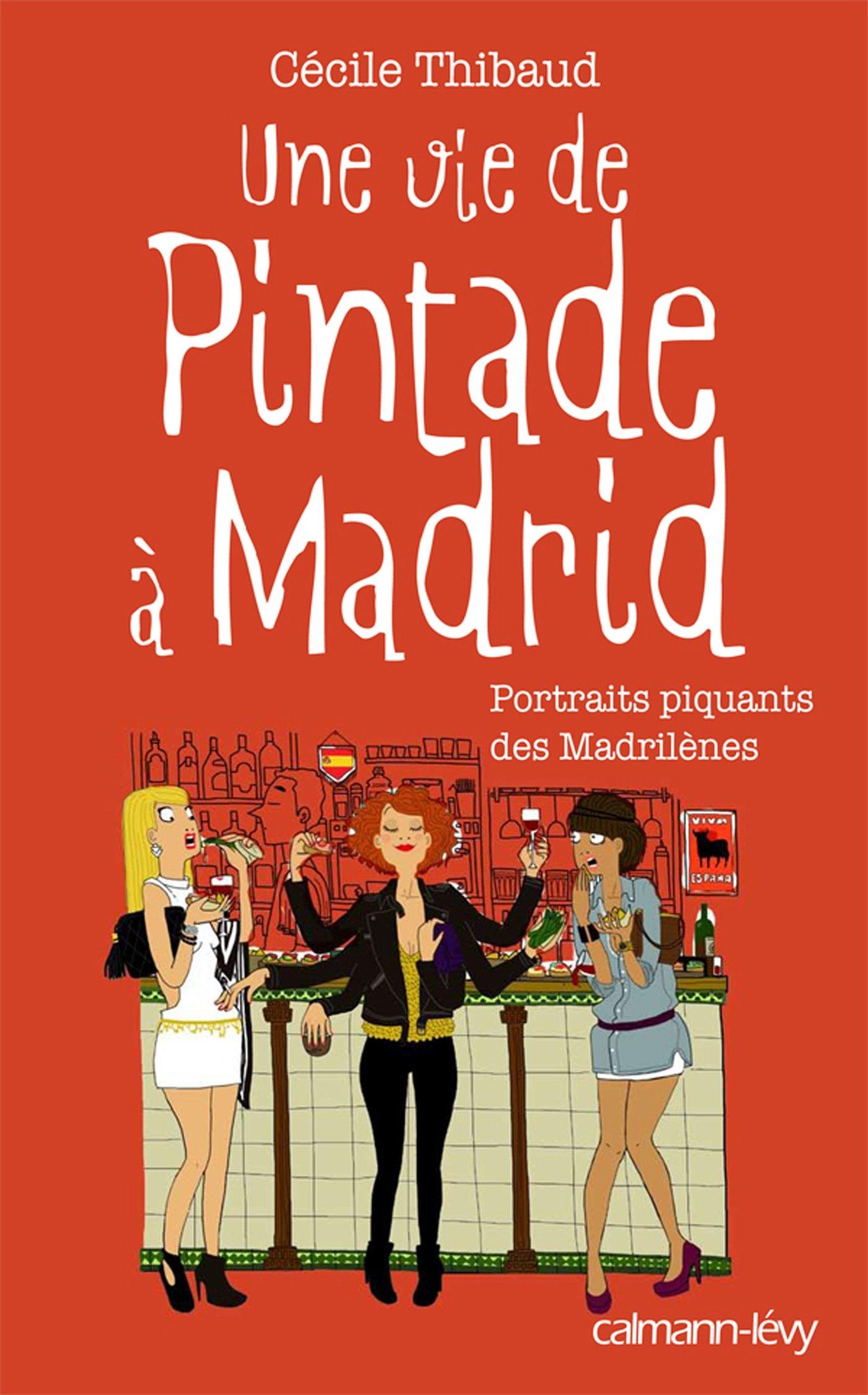 Amazon.fr - Une vie de pintade à Madrid - Cécile Thibaud, Sanaa Kassou -  Livres