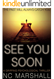 See You Soon: A gripping summer suspense
