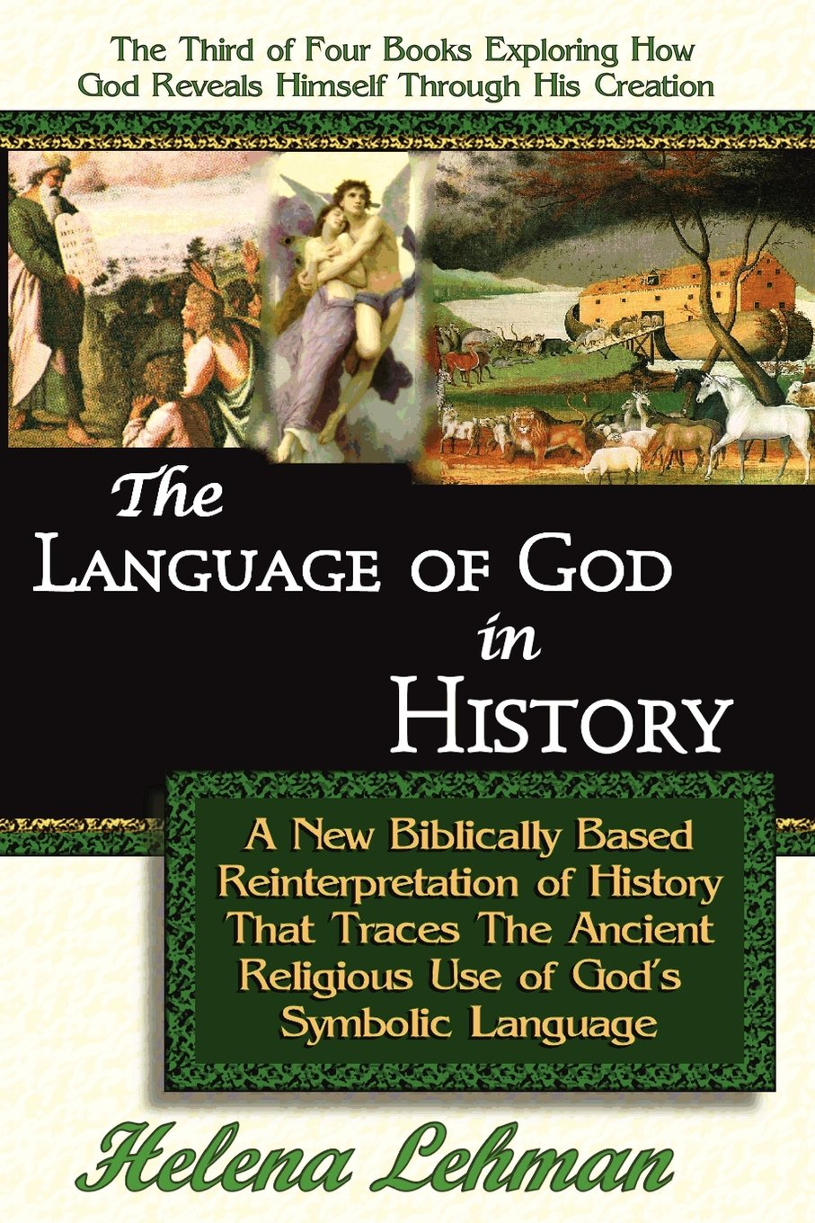 The Language of God in History, A New Biblically Based Reinterpretation of History That Traces The Ancient Religious Use of God's Symbolic Language by Brand: Pillar of Enoch Ministry