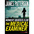 The Medical Examiner: A Women's Murder Club Story (Kindle Single) (BookShots)